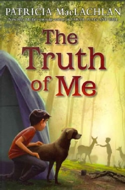 The Truth of Me: About a Boy, His Grandmother, and a Very Good Dog (Hardcover)