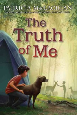 The Truth of Me: About a Boy, His Grandmother, and a Very Good Dog (Paperback)