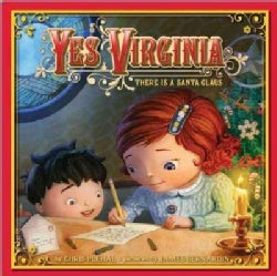 Yes, Virginia: There Is a Santa Claus (Hardcover)