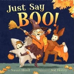 Just Say Boo! (Hardcover)