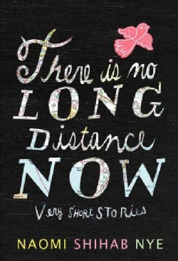 There Is No Long Distance Now: Very Short Stories (Hardcover)