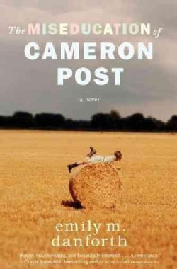 The Miseducation of Cameron Post (Hardcover)