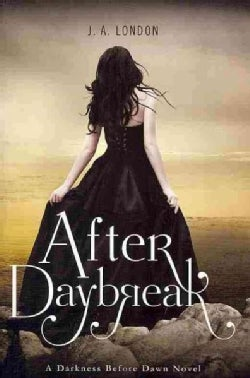 After Daybreak: A Darkness Before Dawn Novel (Paperback)