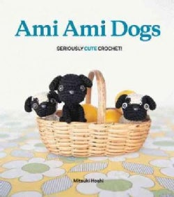 Ami Ami Dogs: Seriously Cute Crochet (Paperback)
