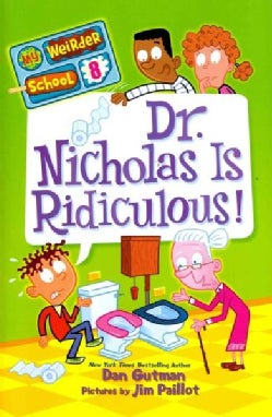 Dr. Nicholas Is Ridiculous! (Hardcover)