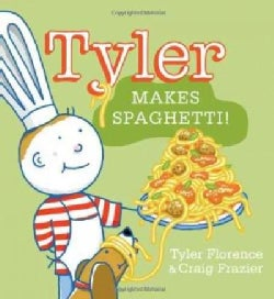 Tyler Makes Spaghetti! (Hardcover)