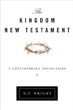 The Kingdom New Testament: A Contemporary Translation (Hardcover)
