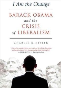 I Am the Change: Barack Obama and the Future of Liberalism (Paperback)