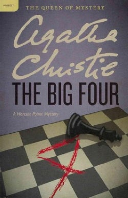 The Big Four: A Hercule Poirot Mystery (Paperback)
