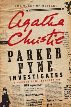Parker Pyne Investigates: A Parker Pyne Collection (Paperback)