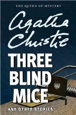 Three Blind Mice and Other Stories (Paperback)