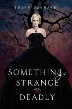 Something Strange and Deadly (Hardcover)