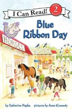 Pony Scouts: Blue Ribbon Day (Paperback)