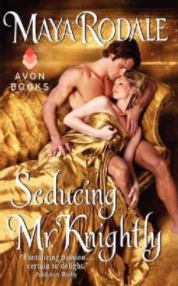 Seducing Mr. Knightly (Paperback)