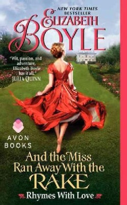 And the Miss Ran Away with the Rake (Paperback)