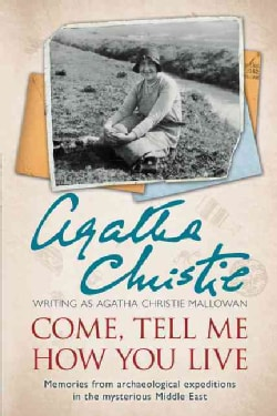 Come, Tell Me How You Live (Paperback)
