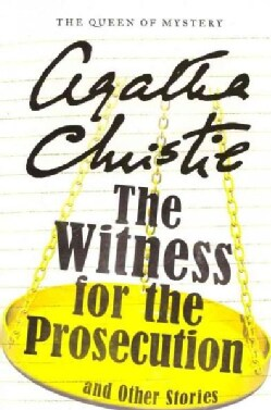 The Witness for the Prosecution and Other Stories (Paperback)