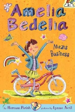 Amelia Bedelia Means Business (Hardcover)