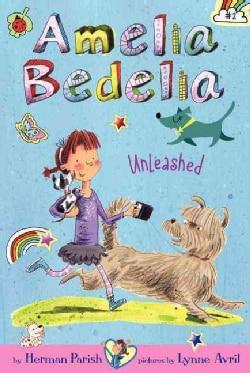 Amelia Bedelia Unleashed (Paperback)
