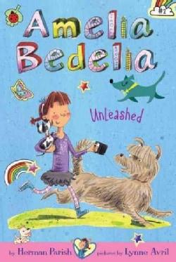 Amelia Bedelia Unleashed (Hardcover)