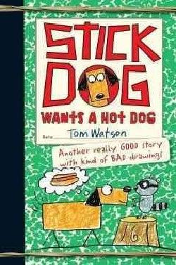 Stick Dog Wants a Hot Dog (Hardcover)