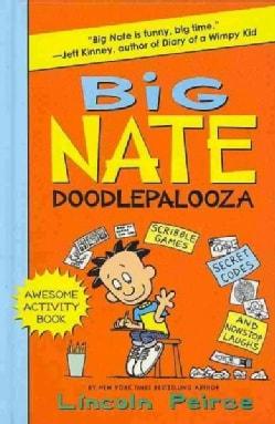 Big Nate Doodlepalooza: Scribble Games, Secret Codes and Loads of Laughs (Hardcover)