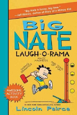 Big Nate Laugh-o-rama: Daring Drawings, Maze Madness, and Tons of Fun (Paperback)