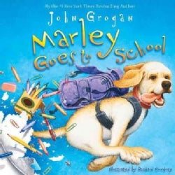 Marley Goes to School (Hardcover)