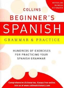 Collins Beginner's Spanish Grammar & Practice (Paperback)