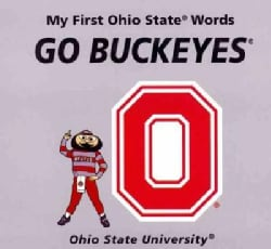 My First Ohio State Words Go Buckeyes (Board book)