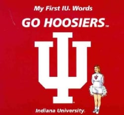 My First IU Words Go Hoosiers (Board book)