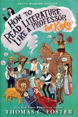 How to Read Literature Like a Professor: For Kids (Hardcover)