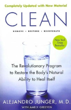 Clean: The Revolutionary Program to Restore the Body's Natural Ability to Heal Itself (Paperback)