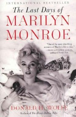 The Last Days of Marilyn Monroe (Paperback)