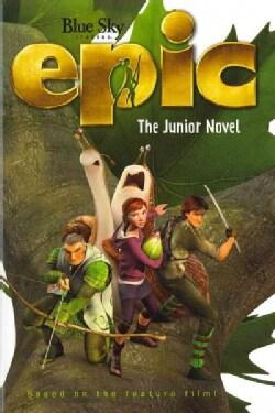 Epic: The Junior Novel (Paperback)