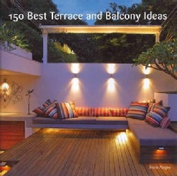 150 Best Terrace and Balcony Ideas (Hardcover)