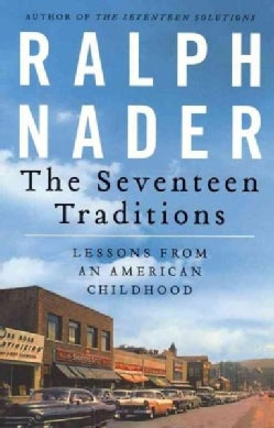 The Seventeen Traditions: Lessons from an American Childhood (Paperback)