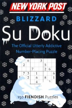 New York Post Blizzard Su Doku: 150 Fiendish Puzzles (Paperback)
