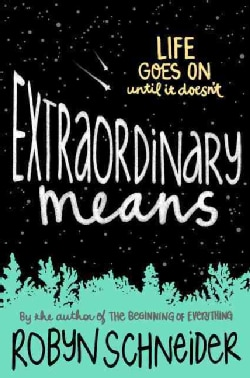 Extraordinary Means (Hardcover)