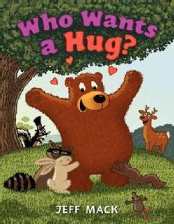 Who Wants a Hug? (Hardcover)