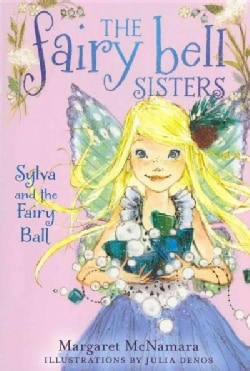 Sylva and the Fairy Ball (Paperback)