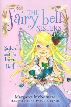 Sylva and the Fairy Ball (Hardcover)