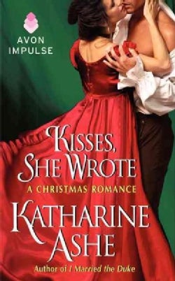 Kisses, She Wrote: A Christmas Romance (Paperback)