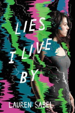 Lies I Live By (Hardcover)