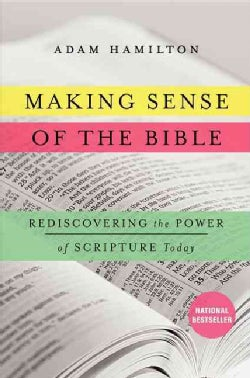 Making Sense of the Bible: Rediscovering the Power of Scripture Today (Hardcover)