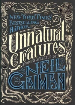 Unnatural Creatures (Paperback)
