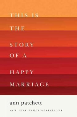 This Is the Story of a Happy Marriage (Hardcover)