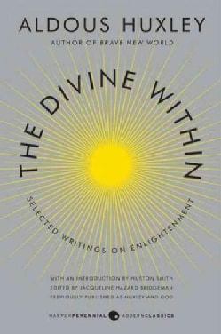 The Divine Within: Selected Writings on Enlightenment (Paperback)
