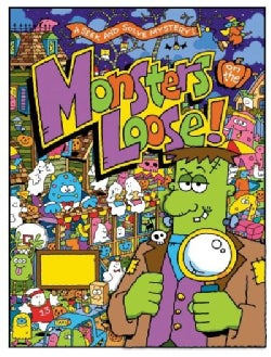 Monsters on the Loose!: A Seek and Solve Mystery! (Hardcover)