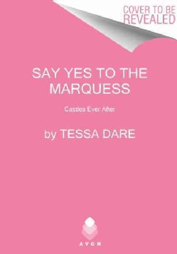 Say Yes to the Marquess (Paperback)